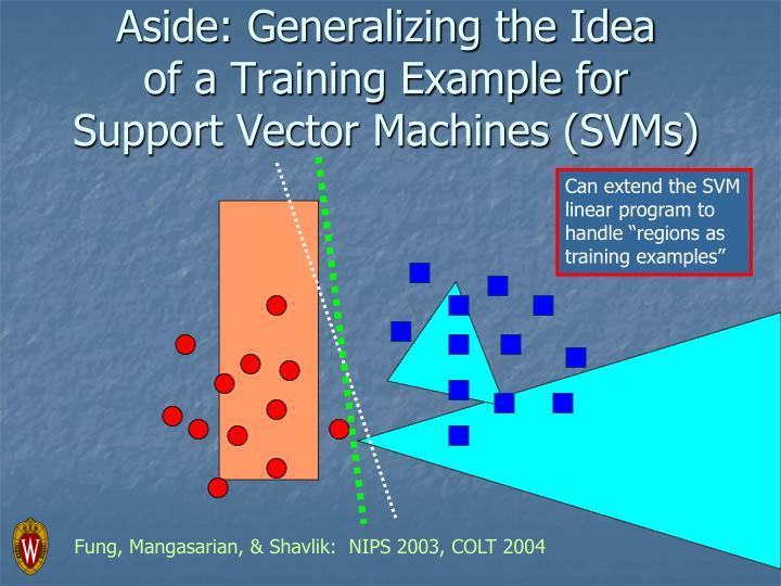 Aside: Generalizing the Idea