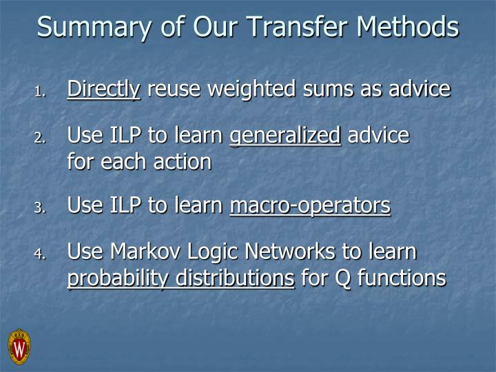 Summary of Our Transfer Methods