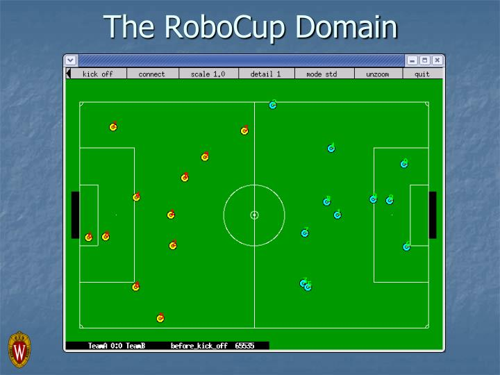 The RoboCup Domain