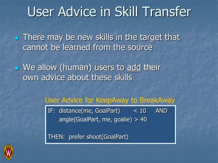 User Advice in Skill Transfer
