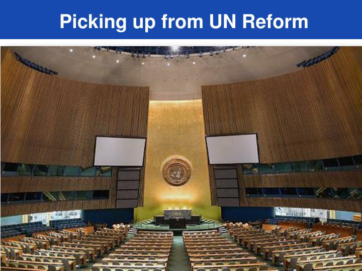 Picking up from un reform