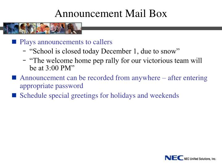 Announcement Mail Box