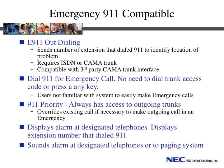 Emergency 911 Compatible