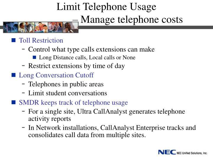 Limit Telephone Usage