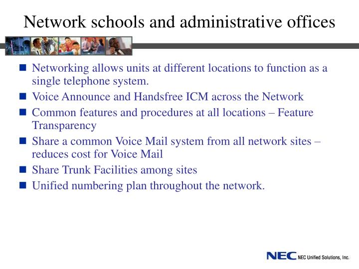 Network schools and administrative offices