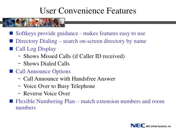 User Convenience Features