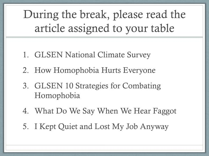 During the break, please read the article assigned to your table
