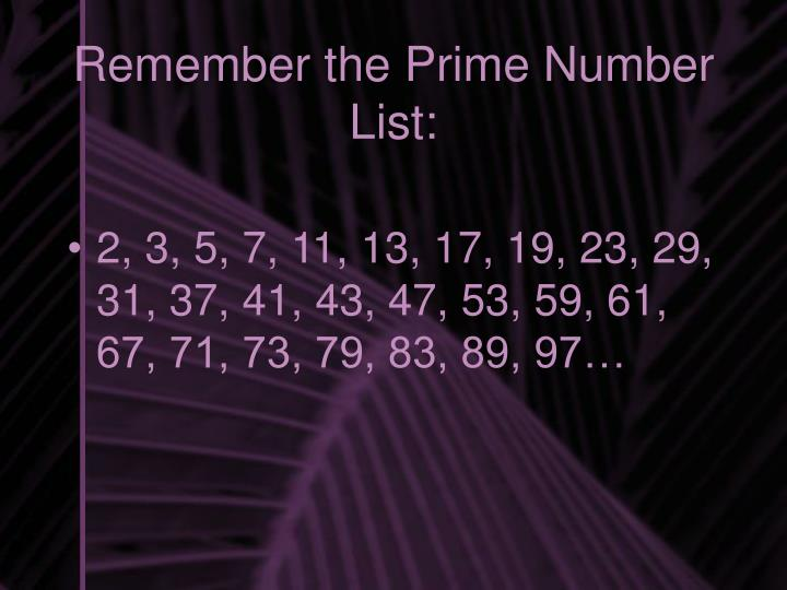 Remember the Prime Number List: