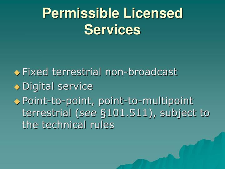 Permissible Licensed Services