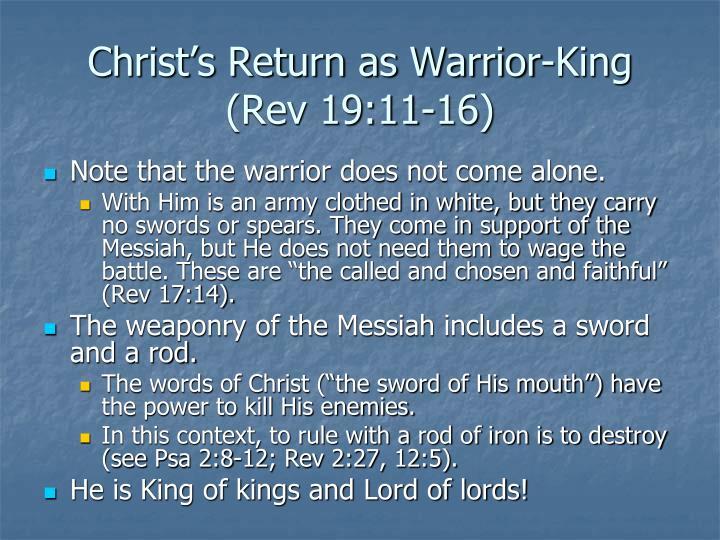 Christ's Return as Warrior-King (Rev 19:11-16)