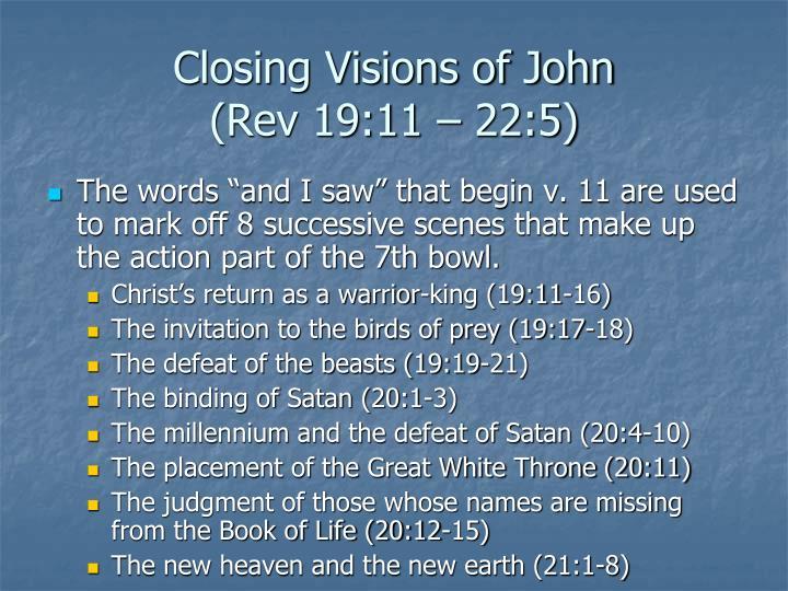 Closing Visions of John