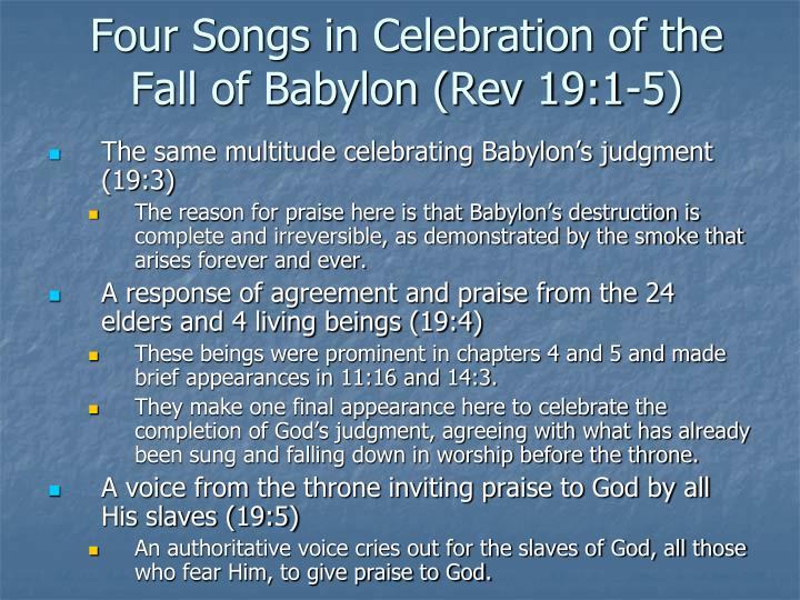 Four Songs in Celebration of the Fall of Babylon (Rev 19:1-5)