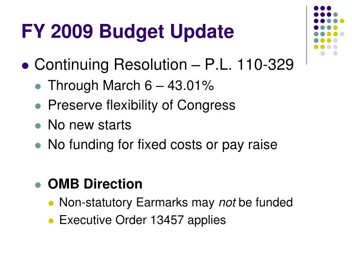 FY 2009 Budget Update