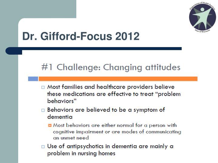 Dr. Gifford-Focus 2012