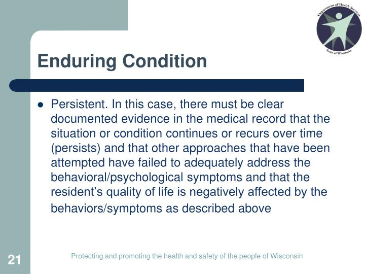 Enduring Condition