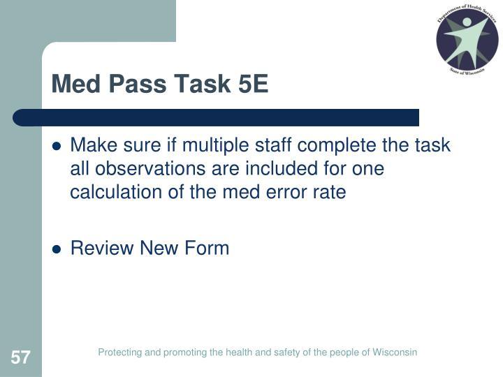 Med Pass Task 5E