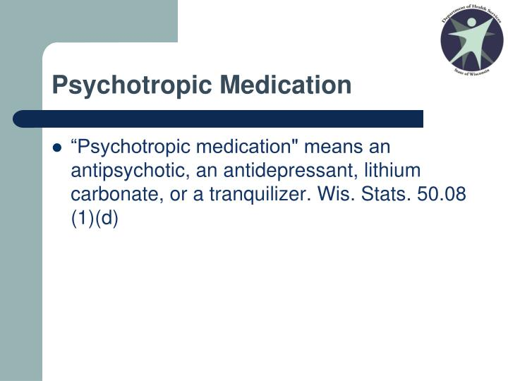 Psychotropic Medication