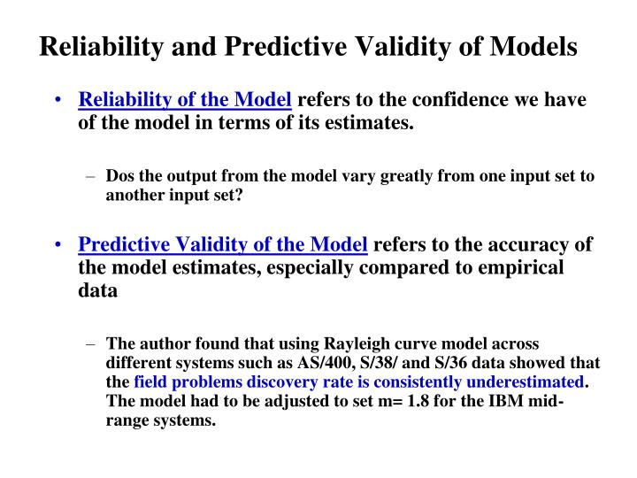 Reliability and Predictive Validity of Models