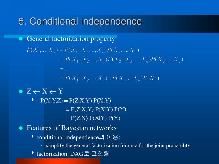 5. Conditional independence