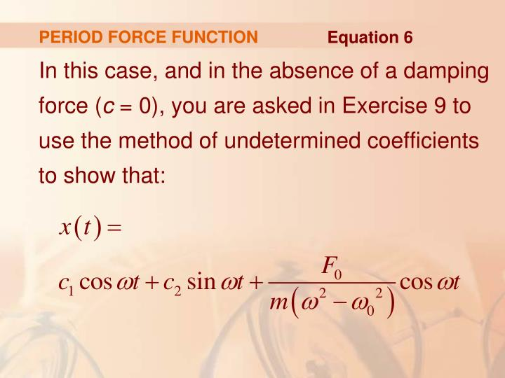 PERIOD FORCE FUNCTION