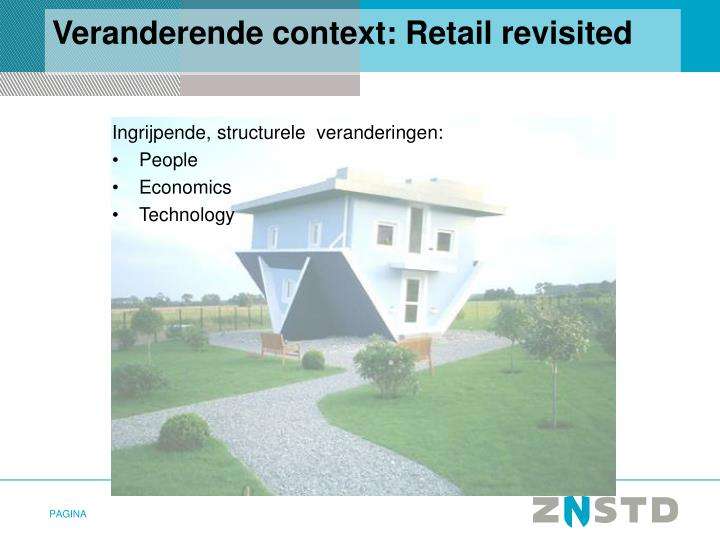 Veranderende context: Retail revisited