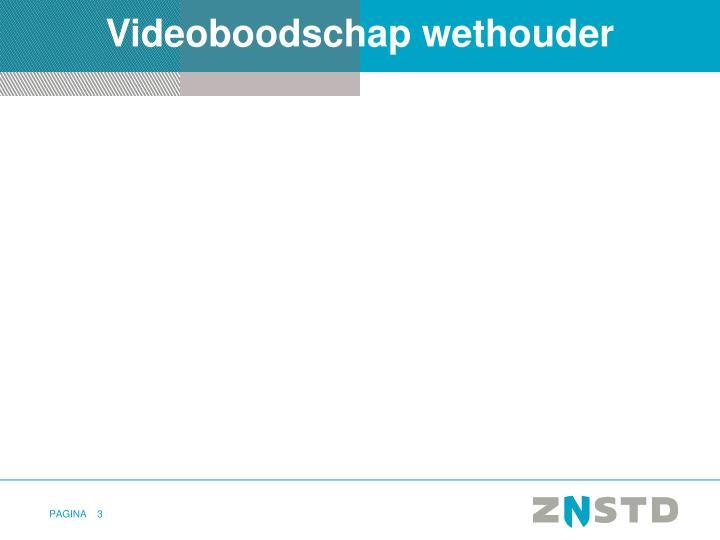 Videoboodschap wethouder