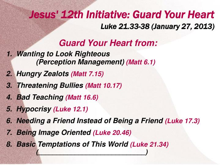 Guard Your Heart from: