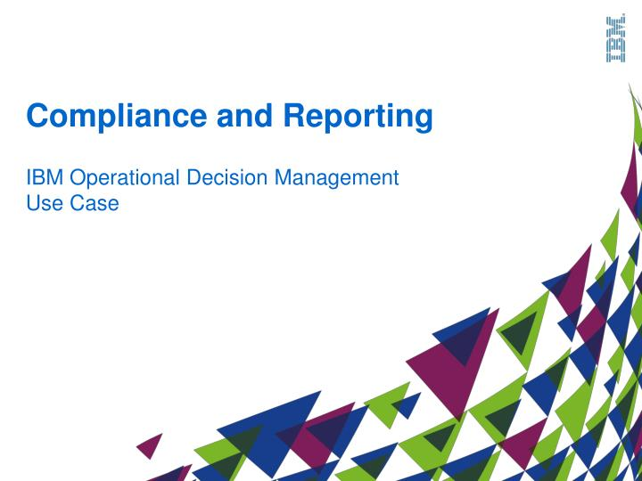 Compliance and Reporting