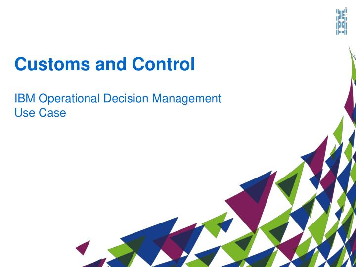 Customs and Control