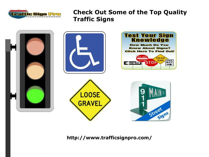Check Out Some of the Top Quality Traffic Signs