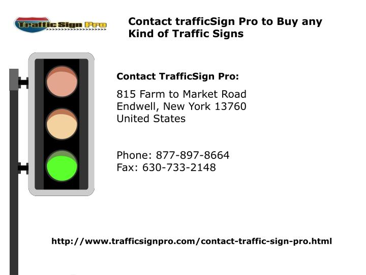 Contact trafficSign Pro to Buy any Kind of Traffic Signs