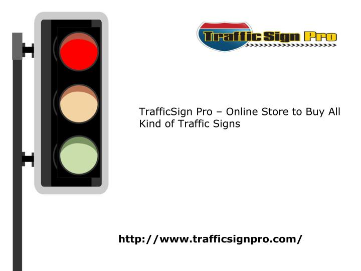 trafficsign pro online store to buy all kind of traffic signs