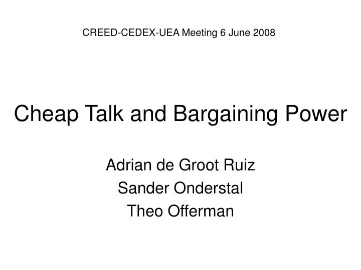 Cheap talk and bargaining power