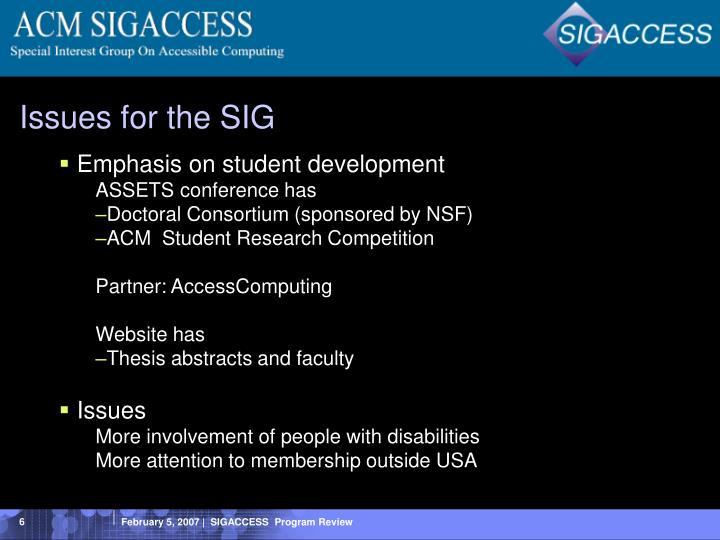 Issues for the SIG
