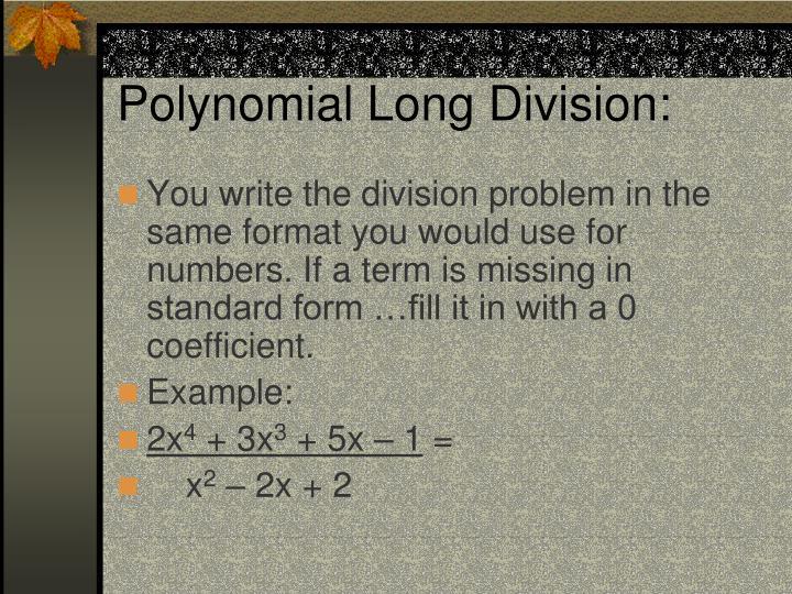 Polynomial Long Division: