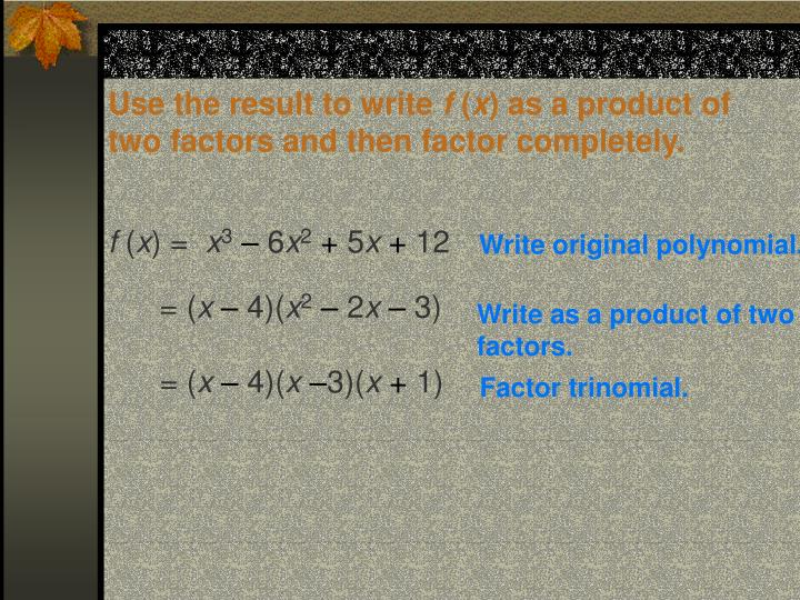 Use the result to write
