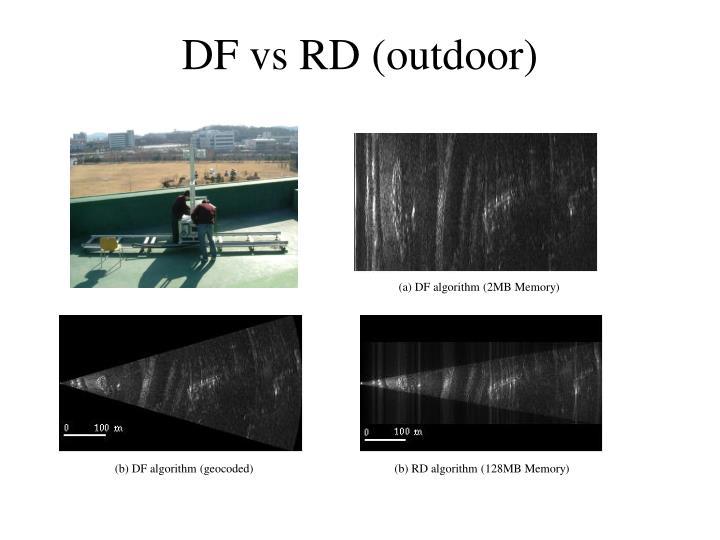 DF vs RD (outdoor)