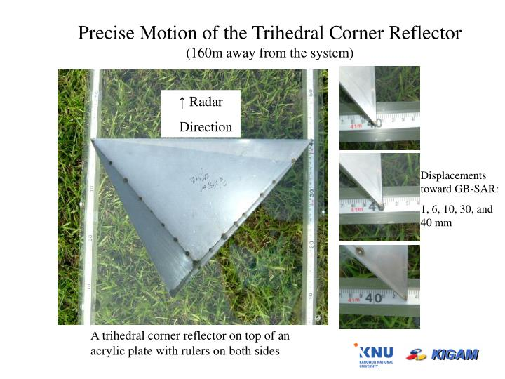 Precise Motion of the Trihedral Corner Reflector
