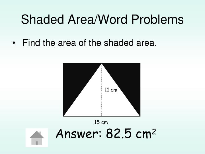 Shaded Area/Word Problems