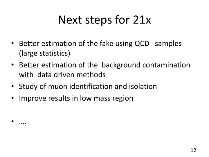 Next steps for 21x