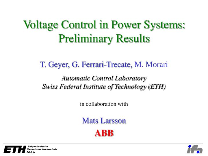 Voltage control in power systems preliminary results