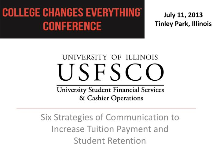 Six strategies of communication to increase tuition payment and student retention
