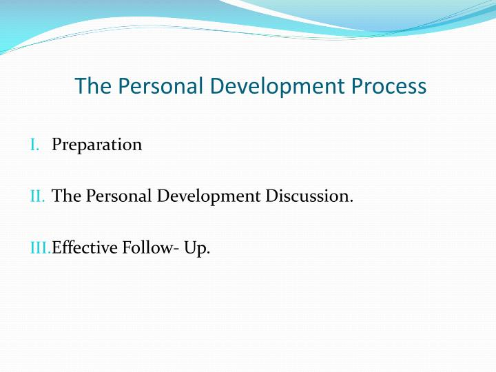 The Personal Development Process