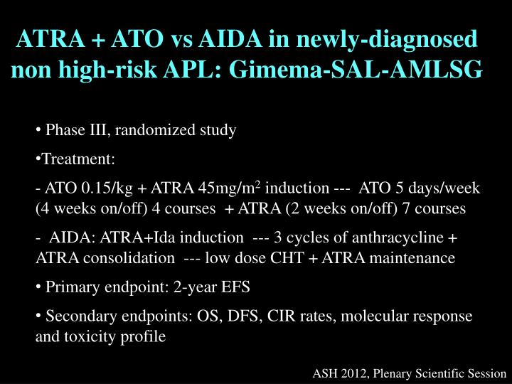 ATRA + ATO vs AIDA in newly-diagnosed non high-risk APL: Gimema-SAL-AMLSG