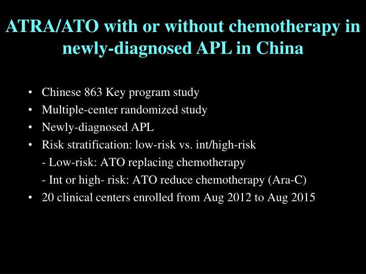 ATRA/ATO with or without chemotherapy in newly-diagnosed APL in China