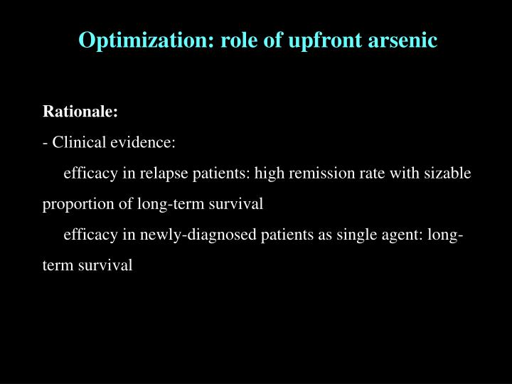 Optimization: role of upfront arsenic