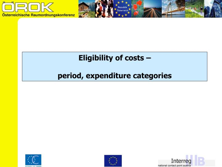Eligibility of costs –