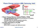 phase change memory ibm samsung intel