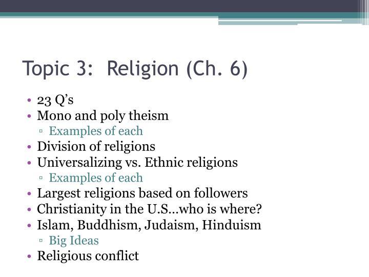Topic 3:  Religion (Ch. 6)