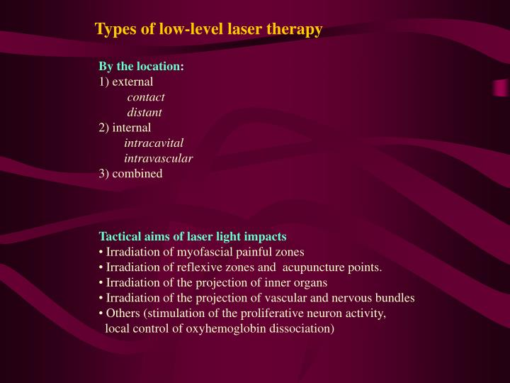 Types of low-level laser therapy